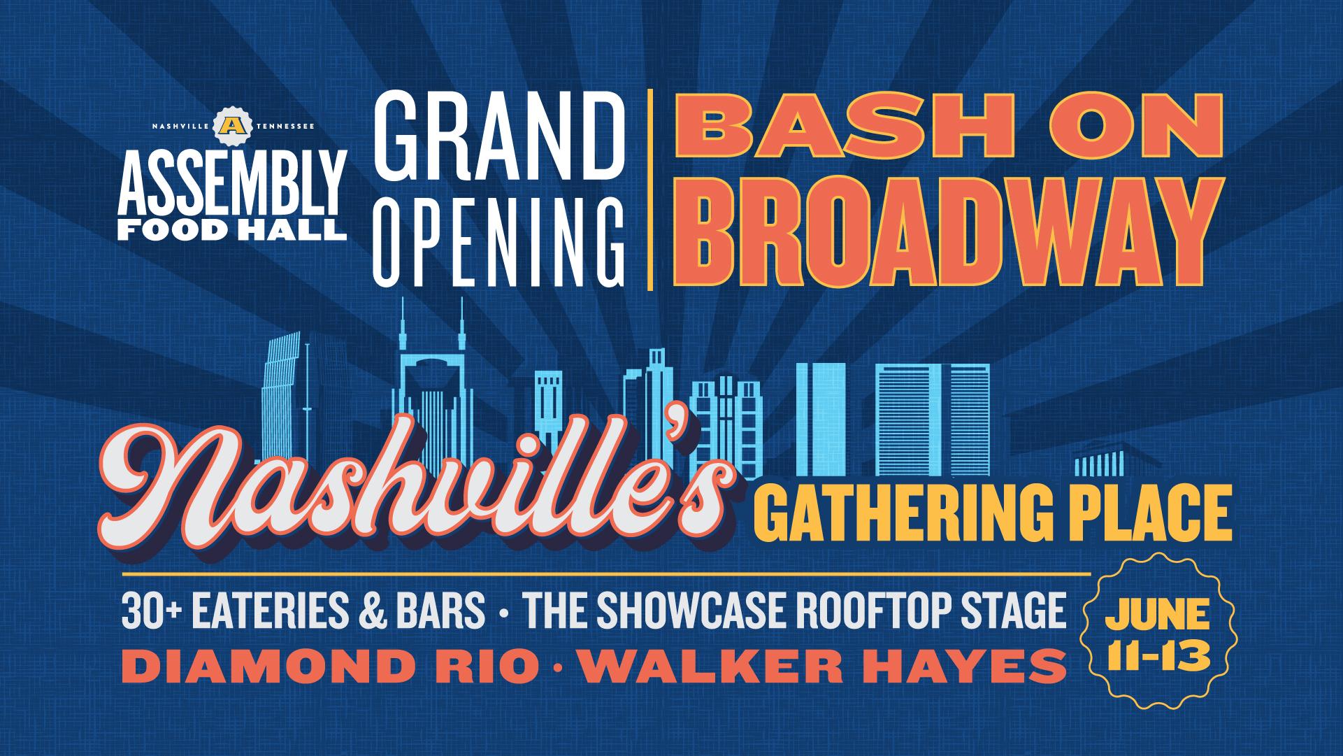 Grand Opening | Bash on Broadway – June 11 - hero