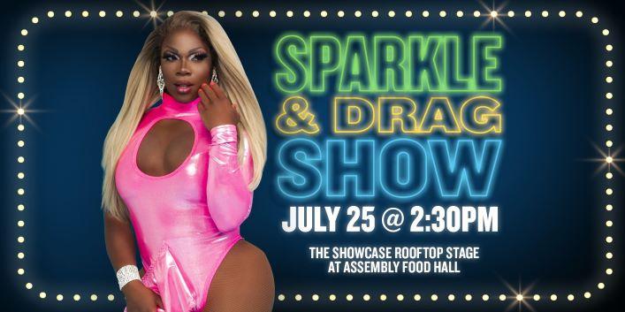 Sparkle & Drag Show | July 25 - hero