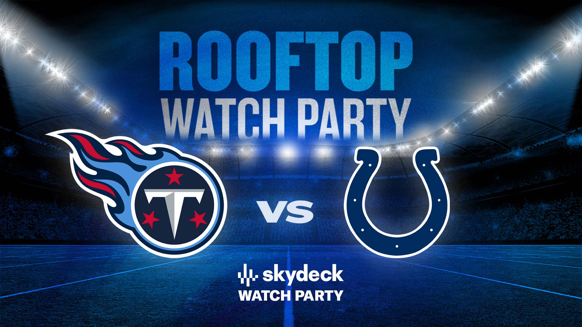 Promo image of Titans vs. Colts Skydeck Watch Party