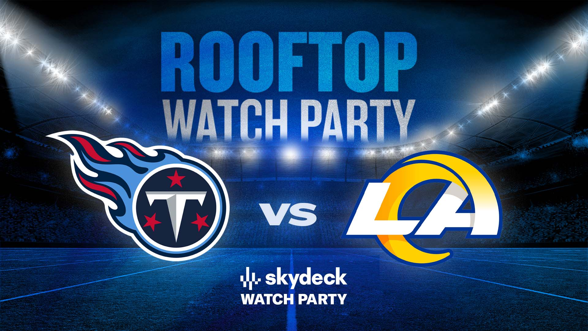 Promo image of Titans vs. Rams Skydeck Watch Party