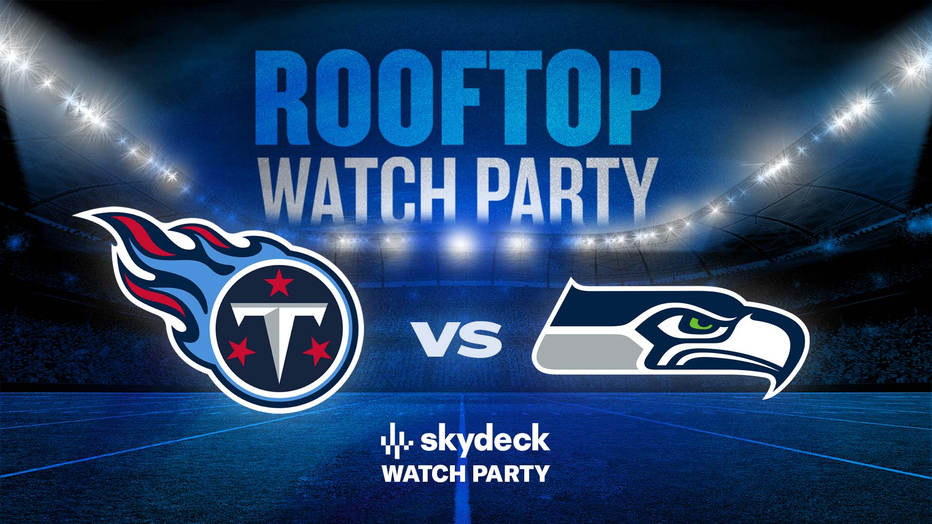 Promo image of Titans vs. Seahawks Skydeck Watch Party